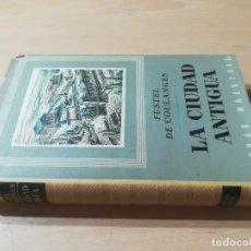 Libros de segunda mano: LA CIUDAD ANTIGUA / FUSTEL DE COULANGES / IBERIA / AG57. Lote 258080785