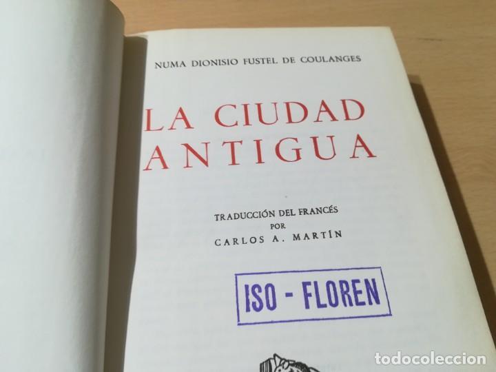 Libros de segunda mano: LA CIUDAD ANTIGUA / FUSTEL DE COULANGES / IBERIA / AG57 - Foto 6 - 258080785