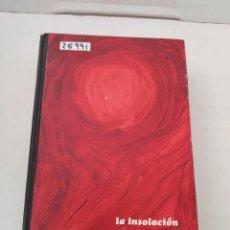 Livros em segunda mão: 26991 - LA INSOLACION - POR CARMEN LAFORET - CIRCULO DE LECTORES - AÑO 1963. Lote 258838360