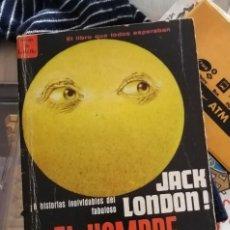 Libros de segunda mano: JACK LONDON - EL HOMBRE CARA DE LUNA Y SIETE CUENTOS MÁS - EDICION MEXICANA 1967. Lote 259272890