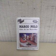 Libros de segunda mano: MARCO POLO LIBRO DE LAS MARAVILLAS EDICIONES ANAYA 1983. Lote 260093615