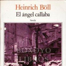 Libros de segunda mano: BÖLL, HEINRICH. EL ÁNGEL CALLABA. Lote 260110575