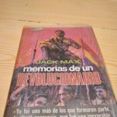 Libros de segunda mano: M-35 LIBRO MEMORIAS DE UN REVOLUCIONARIO. JACK MAX. PLAZA & JANÉS. 1975. PRIMERA EDICIÓN. Lote 260266420
