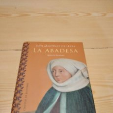 Libros de segunda mano: M-35 LIBRO LA ABADESA. MARÍA LA EXCELENTA - TOTI MARTÍNEZ DE LEZEA CIRCULO DE LECTORES. Lote 260278575