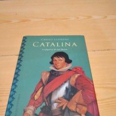 Libros de segunda mano: M-35 LIBRO LLORÉNS, CHUFO: CATALINA. LA FUGITIVA DE SAN BENITO (CÍRCULO DE LECTORES). Lote 260278745