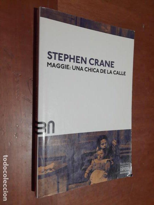 MAGGIE: UNA CHICA DE LA CALLE. STEPHEN CRANE. NAVONA. RÚSTICA. BUEN ESTADO (Libros de Segunda Mano (posteriores a 1936) - Literatura - Narrativa - Otros)