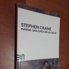 Libros de segunda mano: MAGGIE: UNA CHICA DE LA CALLE. STEPHEN CRANE. NAVONA. RÚSTICA. BUEN ESTADO. Lote 260351380