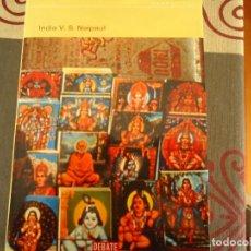 Libros de segunda mano: INDIA V. S. NAIPAUL. Lote 260412465