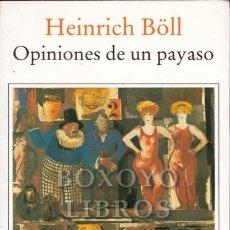 Libros de segunda mano: BÖLL, HEINRICH. OPINIONES DE UN PAYASO. Lote 260110530