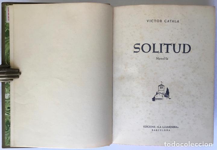 Libros de segunda mano: SOLITUD. Novel·la. - CATALA, Victor. - Foto 2 - 260806875