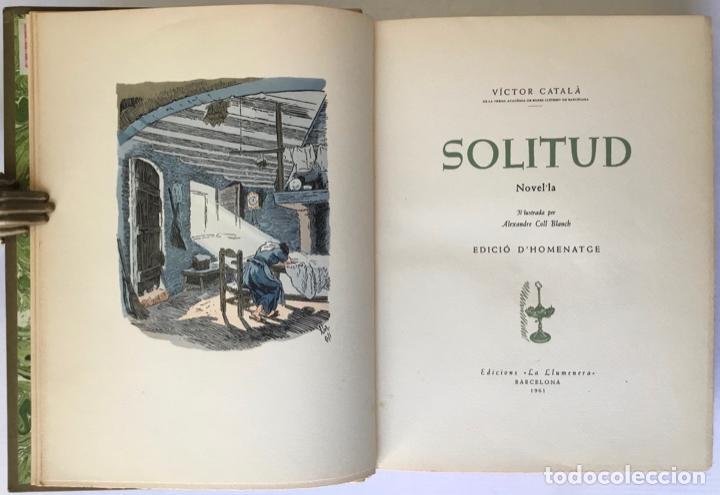 Libros de segunda mano: SOLITUD. Novel·la. - CATALA, Victor. - Foto 3 - 260806875