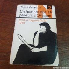 Libros de segunda mano: UN HOBRE QUE SE PARECIA A ORESTES - ALVARO CUNQUEIRO 1969 PRIMERA EDICIÓN - EDICIONES DESTINO. Lote 260839400