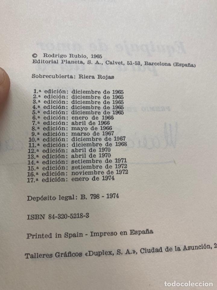 Libros de segunda mano: EQUIPAJE DE AMOR PARA LA TIERRA POR RODRIGO RUBIO 17a EDICIÓN 1974 - Foto 7 - 260852720