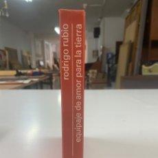 Libros de segunda mano: EQUIPAJE DE AMOR PARA LA TIERRA POR RODRIGO RUBIO 17A EDICIÓN 1974. Lote 260852720