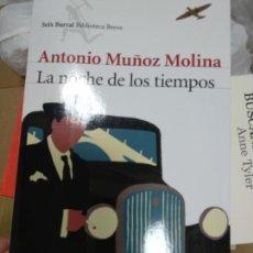 Libros de segunda mano: LA NOCHE DE LOS TIEMPOS. - MUÑOZ MOLINA, ANTONIO.-. Lote 261132130