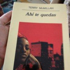 Libros de segunda mano: AHÍ TE QUEDAS - MCMILLAN, TERRY. Lote 261132330