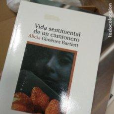 Libros de segunda mano: VIDA SENTIMENTAL DE UN CAMIONERO, ALICIA GIMENEZ BARTLETT. Lote 261134905