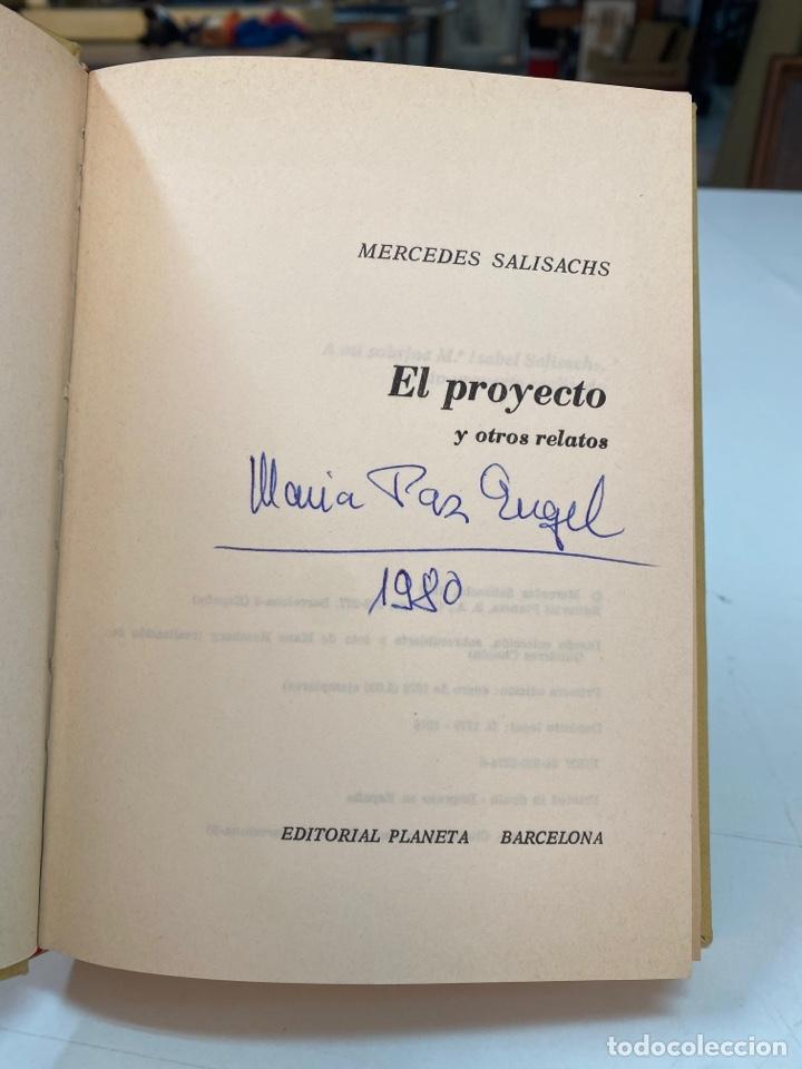 Libros de segunda mano: EL PROYECTO ( Y OTROS RELATOS ) POR MERCEDES SALISACHS 1a EDICIÓN 1978 - Foto 6 - 261201695