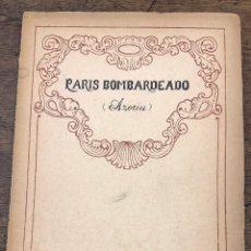 Libros de segunda mano: PARIS BOMBARDEADO. AZORIN. RENACIMIENTO, 1919. 1ª EDICION. Lote 261212440