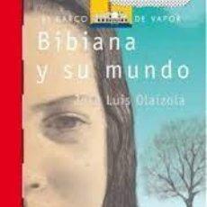 Libros de segunda mano: BIBIANA Y SU MUNDO. JOSE LUIS OLAIZOLA. Lote 261566140