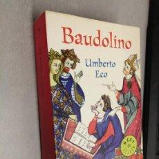Libros de segunda mano: BAUDOLINO / UMBERTO ECO / DEBOLSILLO 1ª EDICIÓN 2003. Lote 261569940