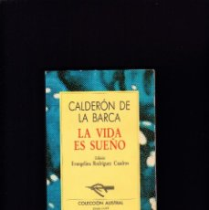 Libros de segunda mano: LA VIDA ES SUEÑO - CALDERON DE LA BARCA - AUSTRAL A-31 / 1987 - 8ª EDICION. Lote 261570285
