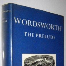 Libros de segunda mano: THE PRELUDE - WORDSWORTH - EN INGLES. Lote 261575800