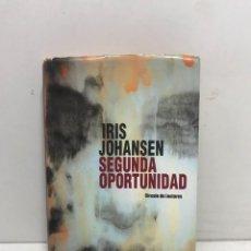 Libros de segunda mano: SEGUNDA OPORTUNIDAD - IRIS JOHANSEN. 395 PAGINAS. Lote 261575845