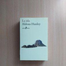 Libros de segunda mano: LA ISLA. ALDOUS HUXLEY. Lote 261586105