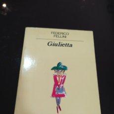Libros de segunda mano: GIULIETTA. FEDERICO FELLINI. Lote 261676470