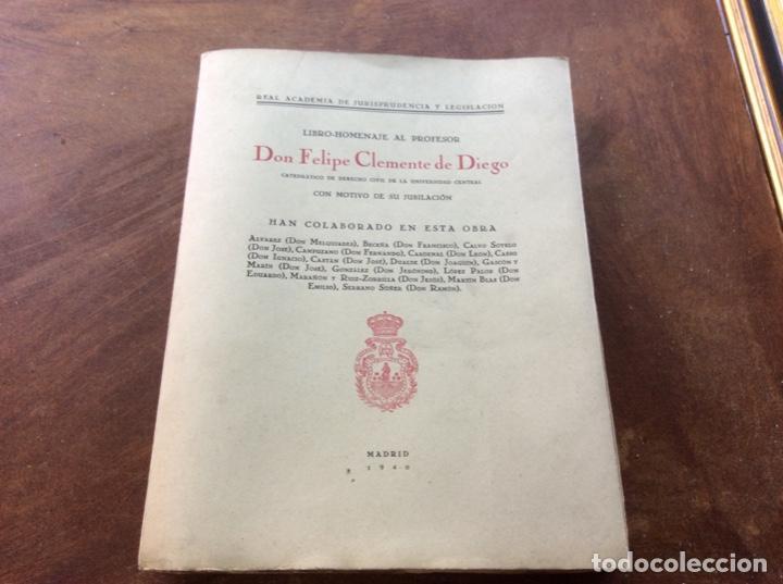 Libros de segunda mano: Don Felipe Clemente De Diego. Catedrático. - Foto 5 - 261841750
