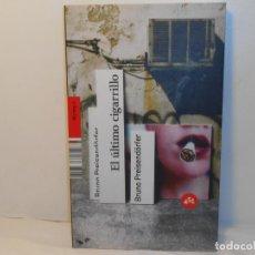 Libros de segunda mano: BRUNO PREISENDORFER , EL ÚLTIMO CIGARRILLO - 451 EDITORES. Lote 262064870