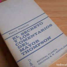 Libros de segunda mano: EL SECRETO. LOS COMENTARIOS DEL MAYOR THOMPSON (2 OBRAS) PIERRE DANINOS. LIBROS RENO. Lote 262164890