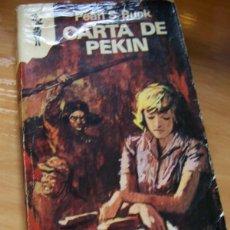 Libros de segunda mano: CARTA DE PEKÍN, PEARL S. BUCK. LIBROS RENO NM 461. Lote 262164935