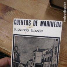 Libros de segunda mano: CUENTOS DE MARINEDA, E. PARDO BAZÁN. L.10257-786. Lote 262290110