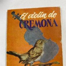Libros de segunda mano: EL VIOLIN DE CREMONA. E.T.A HOFFMAN. EDICIONES G.P. BARCELONA. PAGS: 64. Lote 262387995
