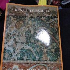 Libros de segunda mano: RENAUT DE BEAUJEU : EL BELLO DESCONOCIDO. (EDICIÓN DE VICTORIA CIRLOT. EDS. SIRUELA, 1983). Lote 262481830
