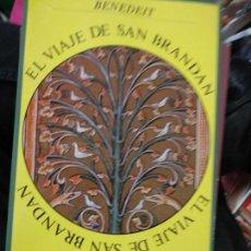 Libros de segunda mano: EL VIAJE DE SAN BRANDAN. BENEDEIT. ED. SIRUELA, 1983. 71 PP. ILUSTRADO.. Lote 262482780
