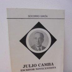 Libros de segunda mano: JULIO CAMBA ESCRITOR NOVECENTISTA. SOCORRO GIRON. LIBRARY OF CONGRESS. 1983. Lote 262578245