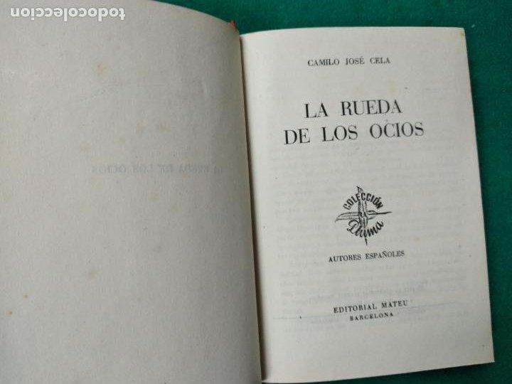 Libros de segunda mano: CAMILO JOSE CELA. LA RUEDA DE LOS OCIOS. EDITORIAL MATEU 1ª EDICION 1957. - Foto 3 - 262707560