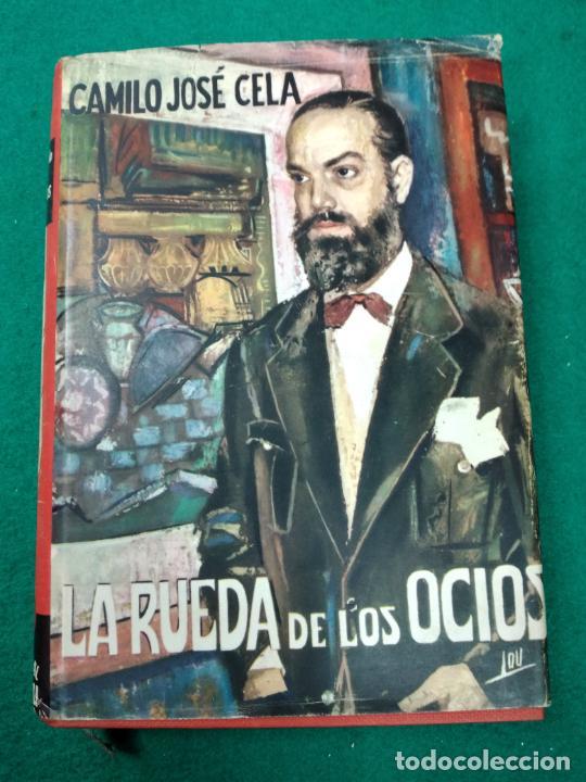 CAMILO JOSE CELA. LA RUEDA DE LOS OCIOS. EDITORIAL MATEU 1ª EDICION 1957. (Libros de Segunda Mano (posteriores a 1936) - Literatura - Narrativa - Otros)