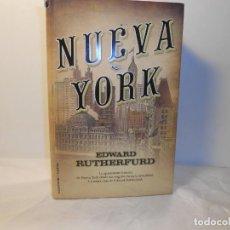 Libros de segunda mano: NUEVA YORK , EDWARD RUTHERFURD - ROCAEDITORIAL HISTÓRICA. Lote 262720860