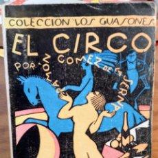 Libros de segunda mano: EL CIRCO - RAMON GOMEZ DE LA SERNA - SEMPERE - ILUSTRADO. Lote 262774270