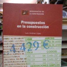 Libros de segunda mano: PRESUPUESTOS EN LA CONSTRUCCIÓN, LUIS JIMÉNEZ LÓPEZ. L.14508-1234. Lote 262895585