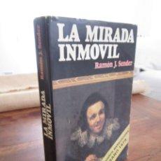 Libros de segunda mano: LA MIRADA INMOVIL. RAMÓN J. SENDER. LAS CUATRO ESTACIONES. VERANO 1979. ARGOS VERGARA, 1979. Lote 262902090