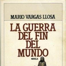 Libros de segunda mano: MARIO VARGAS LLOSA. LA GUERRA DEL FIN DEL MUNDO. ED. PLAZA & JANÉS. BARCELONA. 1981. PP. 531. Lote 262909975