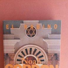 Libros de segunda mano: NOAH GORDON. EL RABINO. EDICIONES B.. Lote 262911190
