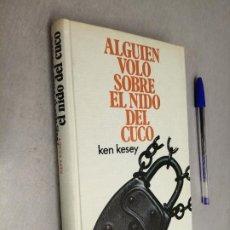 Libros de segunda mano: ALGUIEN VOLÓ SOBRE EL NIDO DEL CUCO / KEN KESEY / CÍRCULO DE LECTORES. Lote 262925425