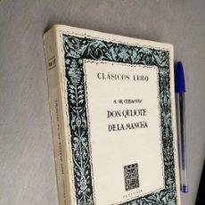 Libros de segunda mano: DON QUIJOTE DE LA MANCHA / M. DE CERVANTES / CLÁSICOS EBRO. Lote 262934500