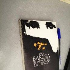 Libros de segunda mano: EL ÁRBOL DE LA CIENCIA / PÍO BAROJA / ALIANZA EDITORIAL 1983. Lote 262936000